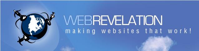 WEBREVELATION MAKING WEBSITES THAT WORK