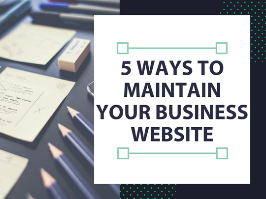 5-Ways-To-Maintain-Your-Business-Website