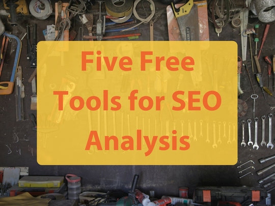 Five_Free_Tools_for_SEO_Analysis