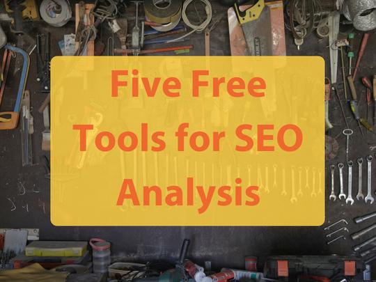 Five_Free_Tools_for_SEO_Analysis
