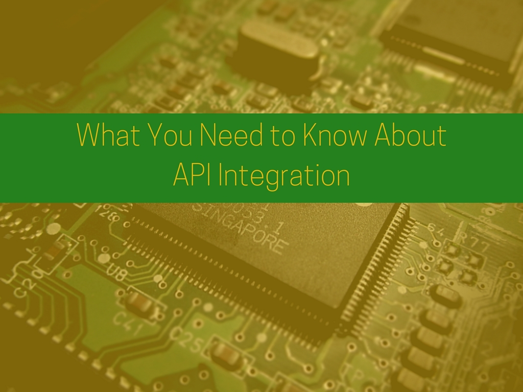 What You Need to Know About API Integration