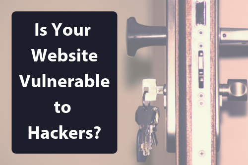 Is your website vulnerable to hackers?