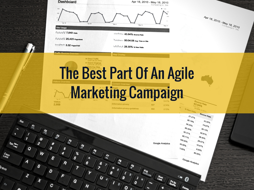 The Best Part of an Agile Marketing Campaign