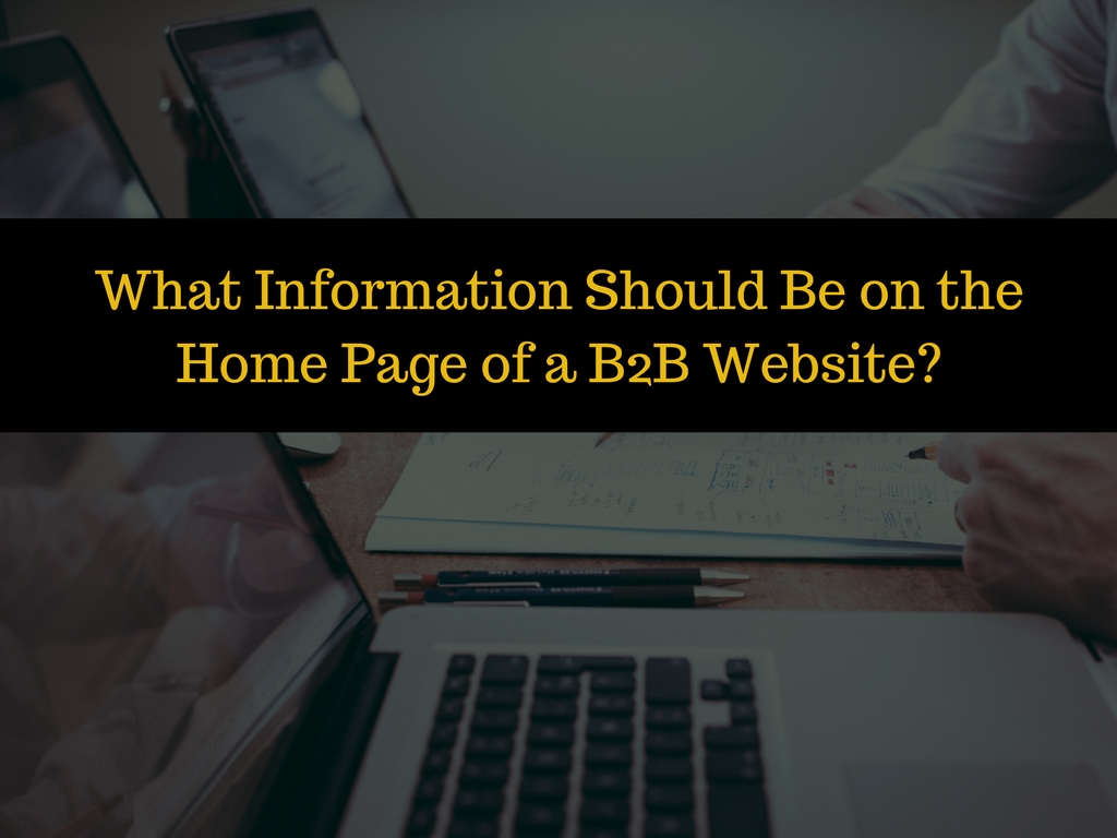 What Information Should Be on a B2B Homepage