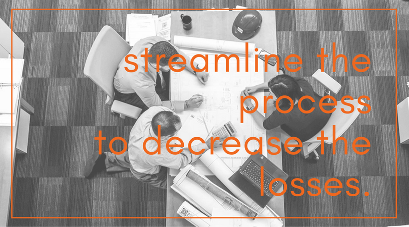 Streamline the Process to Decrease the Losses